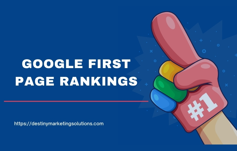 google first page rankings white label local seo destiny marketing solutions