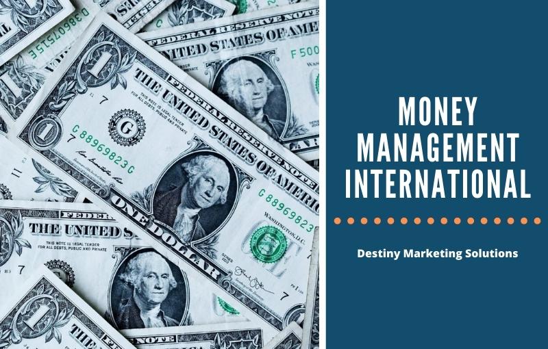 money management international destiny marketing solutions