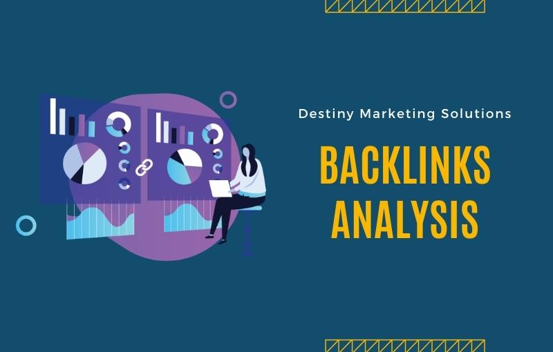 backlinks analysis destiny marketing solutions