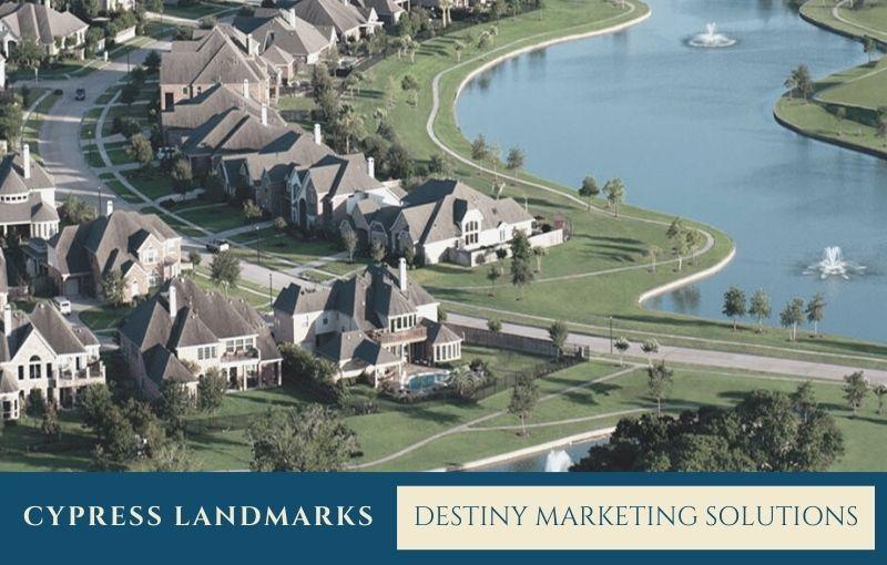 cypress landmarks destiny marketing solutions