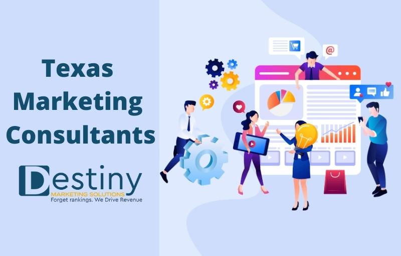 texas marketing consultants destiny marketing solutions