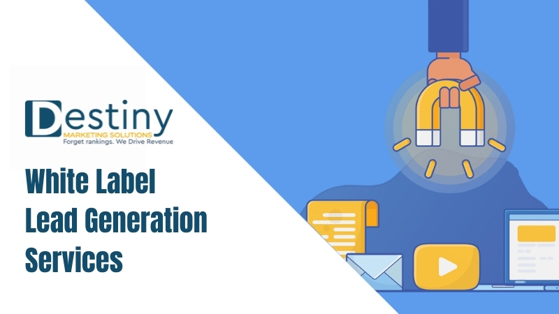 white label lead generation services destiny marketing solutions