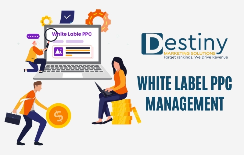 white label ppc management destiny marketing solutions