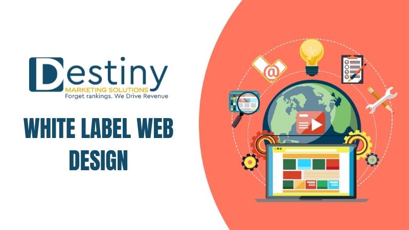 white label web design destiny marketing solutions